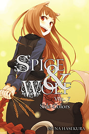 Spice and Wolf: Vol 7 - Novel: Side Colors (Paperback)Books