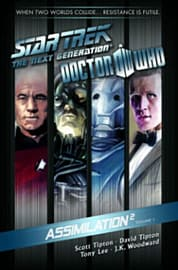 Star Trek: The Next Generation / Doctor Who: Assimilation 2 Volume 1 (Star Trek/Doctor Who) (PaperbaBooks
