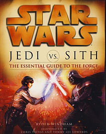 Star Wars - Jedi vs. Sith - The Essential Guide to the Force (Paperback)Books