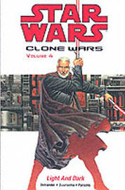 Star Wars - The Clone Wars: Light and Dark (Paperback)Books