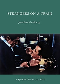 Strangers on a Train: A Queer Film Classic (Queer Film Classics) (Paperback)Books