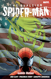 Superior Spider-Man Vol.6: Goblin Nation (Paperback)Books