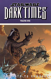 STAR WARS DARK TIMES PATH TO NOWHERE VIBooks