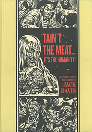 Taint the Meat... It's the Humanity! (EC Comics Library) (Hardcover)Books