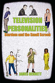 Television Personalities: Stardom and the Small Screen (Paperback)Books