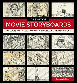The Art of Movie Storyboards: Visualising the Action of the World's Greatest Films (Hardcover)Books