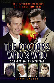 The Doctors Who's Who: The Story Behind Every Face of the Iconic Time Lord (Dr Who) (Paperback)Books