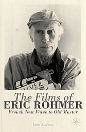 The Films of Eric Rohmer: French New Wave to Old Master (Hardcover)Books