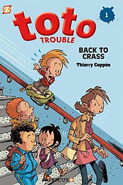 Toto Trouble #1: Back to Crass (Paperback)Books