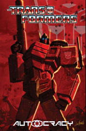 Transformers: Autocracy (Transformers (Idw)) (Paperback)Books