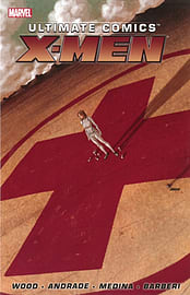 Ultimate Comics X-Men by Brian Wood - Volume 1 (Paperback)Books