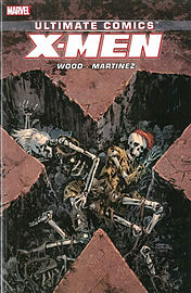 Ultimate Comics X-Men by Brian Wood Volume 3: (Paperback)Books