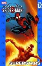 Ultimate Spider-Man Volume 12: Superstars (Paperback)Books