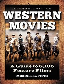 Western Movies: A Guide to 5,296 Feature Films (Paperback)Books