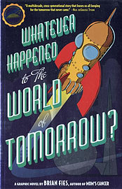 Whatever Happened to the World of Tomorrow? (Paperback)Books