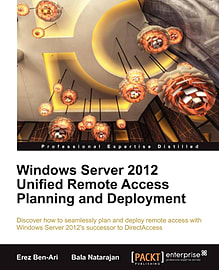 Windows Server 2012 Unified Remote Access Planning and Deployment (Paperback)Books