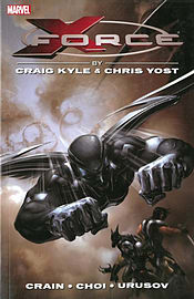 X-Force by Craig Kyle & Chris Yost: The Complete Collection Volume 1: (Paperback)Books