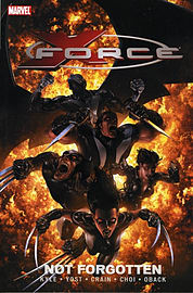 X-Force Volume 3: Not Forgotten TPB (Graphic Novel Pb) (Paperback)Books
