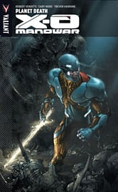 X-O Manowar Volume 3: Planet Death TP (Paperback)Books