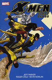 XMen First Class - Volume 1 (X-Men: First Class (Marvel Comics Numbered)) (Paperback)Books