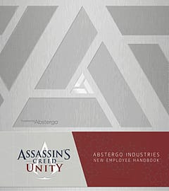 Assassin's Creed: Unity: Abstergo Industries Employee HandbookStrategy Guides & Books