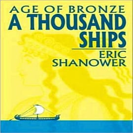 Age of Bronze: v. 1: A Thousand ShipsBooks