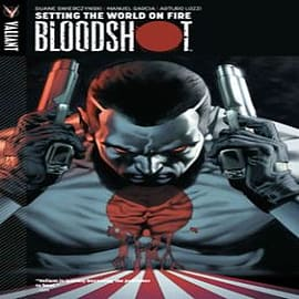 Bloodshot: Volume 1: Setting the World on FireBooks
