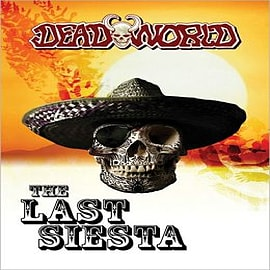 Deadworld: Last Siesta