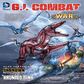 G.I. Combat: Volume 1: The War That Time ForgotBooks