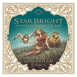 Star Bright and the Looking GlassBooks