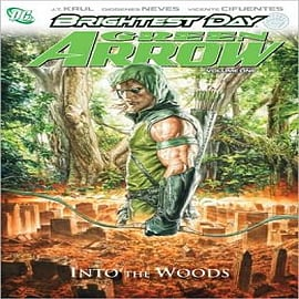 Green Arrow: Vol. 1: Into the WoodsBooks
