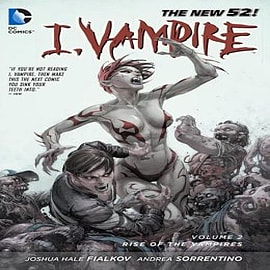 I, Vampire: Volume 2: Rise of the VampiresBooks