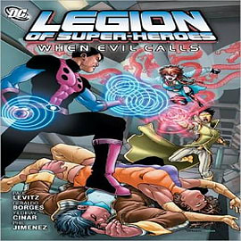 Legion of Super Heroes When Evil CallsBooks
