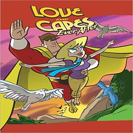 Love and Capes: Volume 3: Wake Up Where You areBooks
