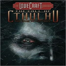 Lovecraft Library: Volume 2: Call of Cthulhu and Other Mythos TalesBooks
