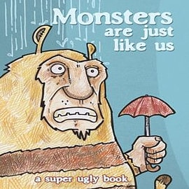Monsters are Just Like UsBooks