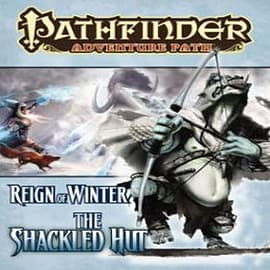 Pathfinder Adventure Path: Part 2: Reign of Winter - The Shackled HutBooks