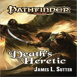 Pathfinder Tales: Death's HereticBooks