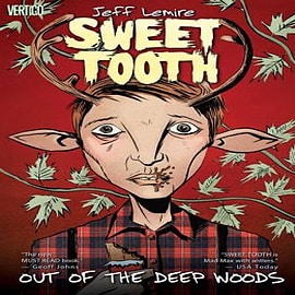 Sweet Tooth: Volume 1: Out of the WoodsBooks