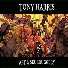 Tony Harris: Art and SkulduggeryBooks