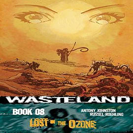 Wasteland: Volume 8: Lost in the OzoneBooks