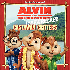 Alvin and the Chipmunks: Chipwrecked - Castaway Critters (Paperback)Books