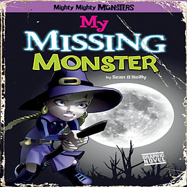 My Missing Monster (Mighty Mighty Monsters) (Paperback)Books