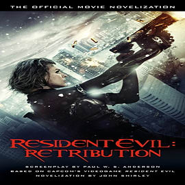 Resident Evil: Retribution - The Official Movie Novelization (Mass Market Paperback)Books