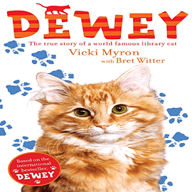 Dewey: The True Story of a World-Famous Library Cat (Paperback)Books