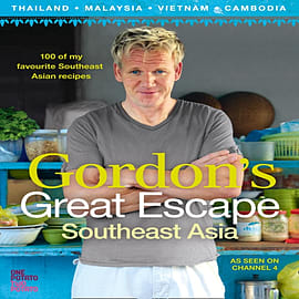 Gordon's Great Escape Southeast Asia: 100 of my favourite Southeast Asian recipes (Hardcover)Books