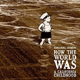 How the World Was: A California Childhood (Paperback)Books
