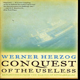 Conquest of the Useless: Reflections from the Making of Fitzcarraldo (Paperback)Books