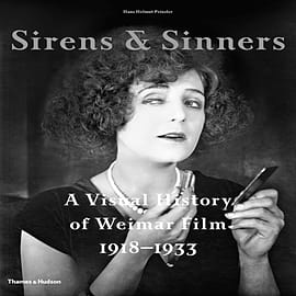 Sirens & Sinners: A Visual History of Weimar Film 1918-1933 (Hardcover)Books