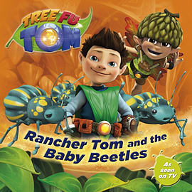 Tree Fu Tom: Rancher Tom and the Baby Beetles (Paperback)Books